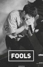 Fools ➵ j.jk by skooluvaffairxo