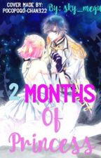 Two Months of Princess by Nekotu