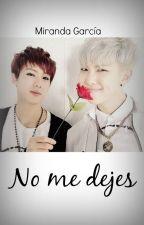 No me dejes [Namjin] by Miranda_Garcia_