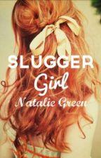 Slugger Girl by BaseballisMyLife