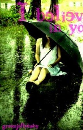 I Believe in You by janjanae