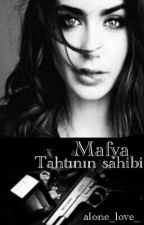 Mafya Tahtının Sahibi by alone_love_