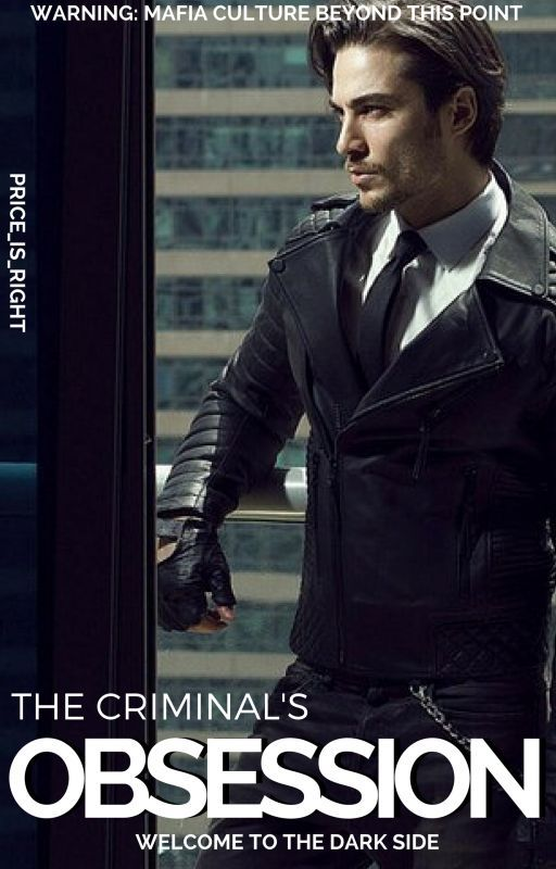 The Criminal's Obsession by Price_Is_Right