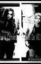 Un Nuevo Comienzo [Carlos De Vil] by FabianaVillalobos4