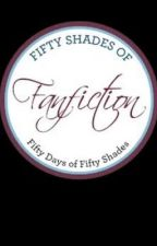 Fifty Shades of Fanfiction - A Poem Book by aLifelineOfpages