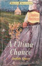 A última chance by JoanaMaluf