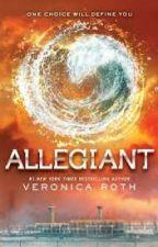 Allegiant - Divergent #3 by KatnissHawthorne