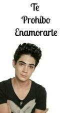 Te Prohíbo Enamorarte (Jos Canela) by MoukLeyva