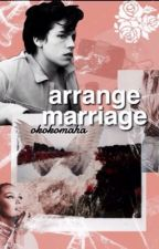 Arrange Marriage《j.g by okokomaha