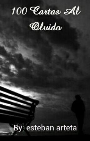 100 Cartas Al Olvido #WYNA 2016 by estebanmell