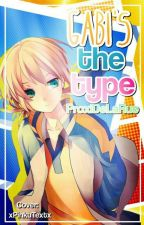 Gabi's The Type by ProxiDeLaRue