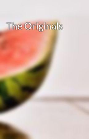 The Originals by artemisarrow56