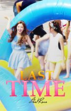[ONESHOT] SeulRene - Last Time by xxooxxyy