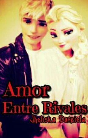 Amor Entre Rivales  . Jelsa .  PAUSADA by JheliskaDafrielaHern