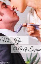 Mi Jefa o Mi Esposa by YoseGonzalez13