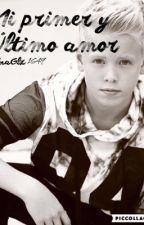Mi primer y ultimo amor by anaglz1649