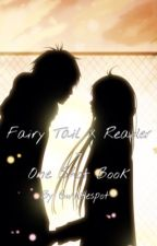 Fairy Tail One Shots ( X Reader ) by Ori_Ryuu