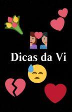 Dicas Para Relacionamentos by VickaQui