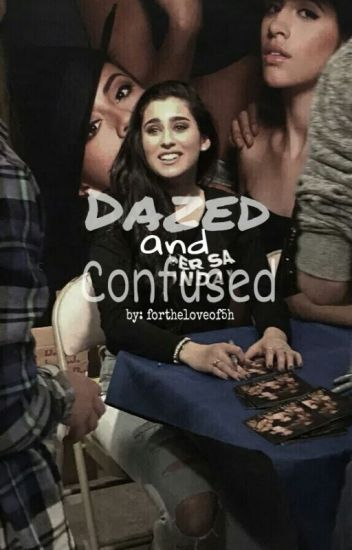Dazed And Confused (You & Lauren)