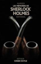 Las Memorias de Sherlock Holmes by Br1XNZ