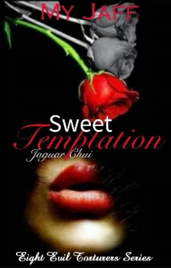 8ET: Sweet Temptation (COMPLETED)