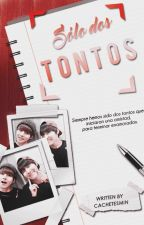 Solo dos tontos (One Shot VHope) by CachetitosMin