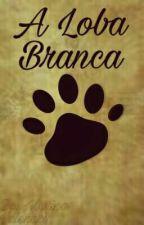 Loba Branca  by Marinavalenari
