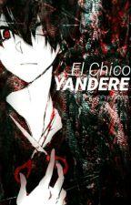 El Chico Yandere by Psychxpath