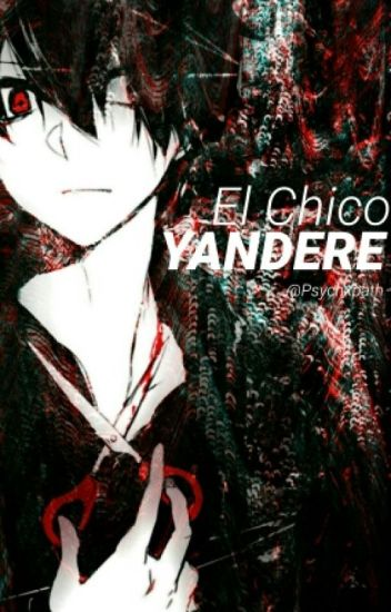 El Chico Yandere. ©