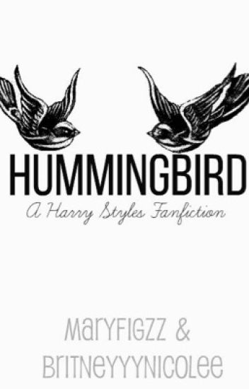 Hummingbird | Sequel to Butterfly [A Harry Styles Fanfiction] {Book 2}