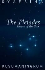 The Story Of The Pleiades by Sya_flower