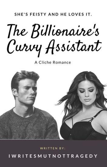 The Billionaire's Curvy Assistant (18+)