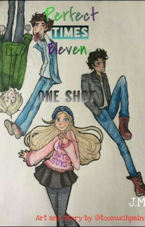 Perfect Times Eleven ~oneshot by Abstractedly