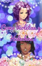 Como Violetas y Helechos by DulceCrystal