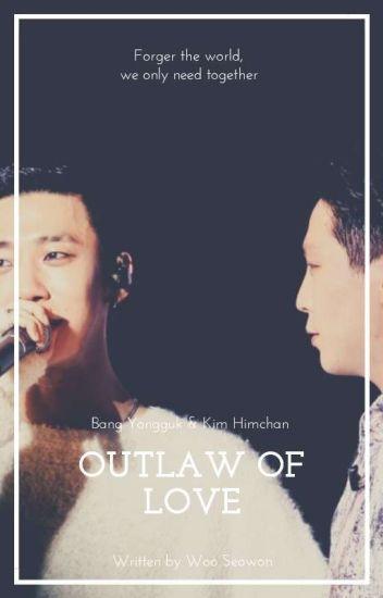 [B.A.P][BANGHIM][ONE SHOT] - Outlaws of love - Thứ tình yêu bị cấm đoán