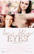 In His Eyes | H. S |  by mesmericbiebs