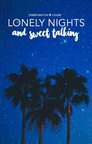 Lonely Nights and Sweet Talking - Cashby