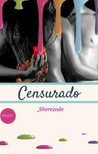 Censurado by stephani_robles