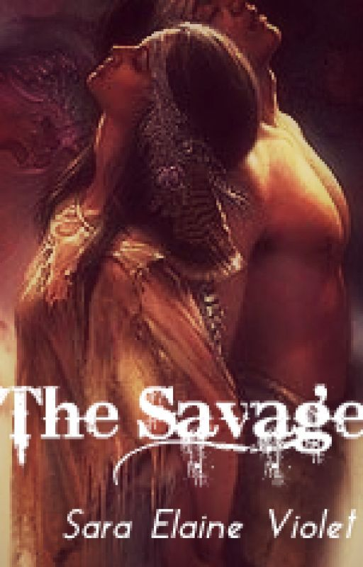 The Savage by SEViolet