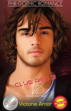 CLUB RED 3: VIO (Sunset And You) Published, 2015. by Victoria_Amor