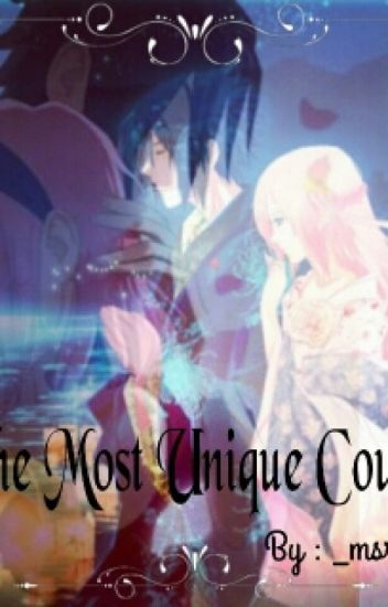 The Most Unique Couple (SasuSaku)