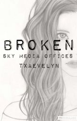 Broken | Sky Media Offices | Completed by txaevelyn