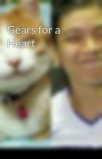 Gears for a Heart by AshenGhost