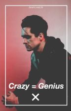 Crazy = Genius (Brendon Urie) by satanuriesays