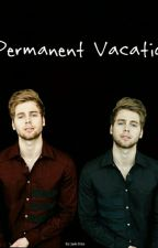 Permanent Vacation (LASHTON) by Halevetica