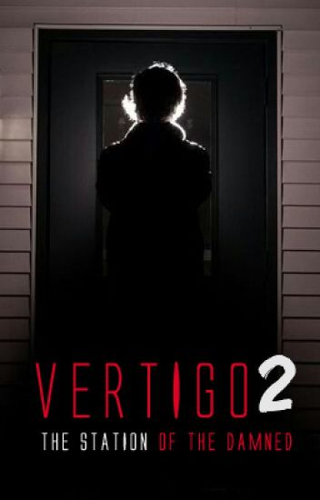 Vertigo 2: The station of the damned