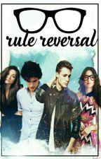 Rule Reversal by BlissfulSins