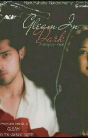 Manan ss : Gleam In Dark (Complete)