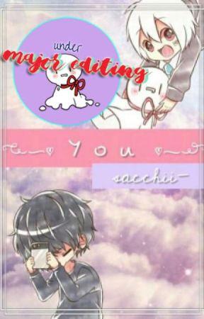 You ✧ SoraMafu ✧ MAJOR EDITING by sacchii-
