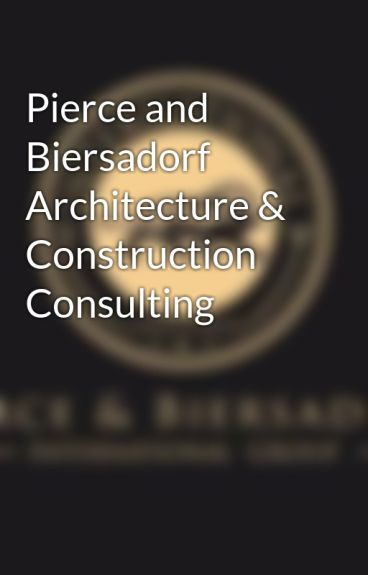 Pierce and Biersadorf Architecture & Construction Consulting by pierceandbiersadorf